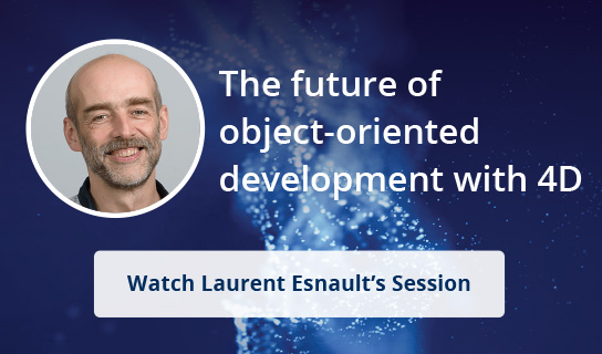 The future of object-oriented developpement with 4D